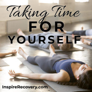Learning how to take time for yourself at Inspire Recovery, LGBTQ Addiction Rehab