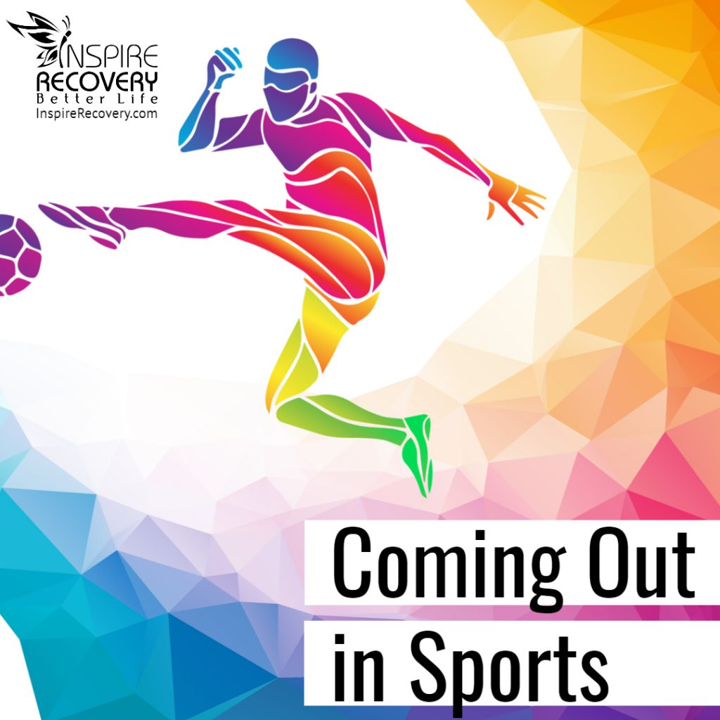 Coming Out in Sports Inspire Recovery LGBT
