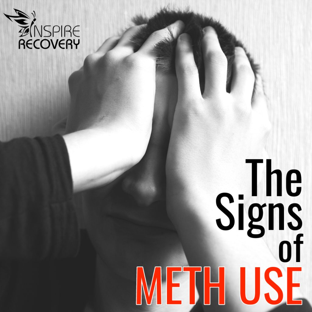 The Signs of Meth Use, Learn More from LGBTQ Addiction Specialists at Inspire Recovery