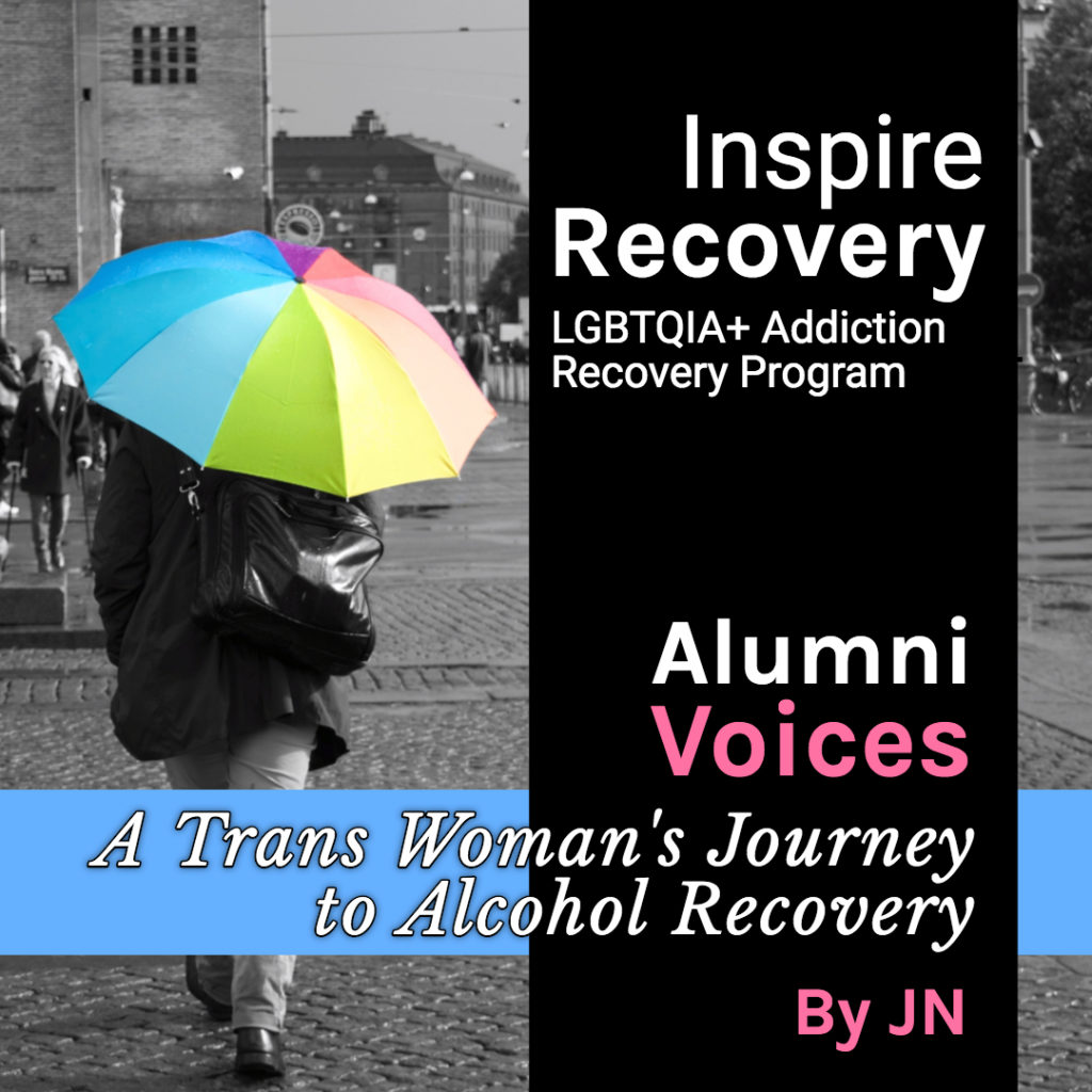 Inspire Recovery LGBTQIA Addiction Rehab A Trans Womans Journey to Alcohol Recovery