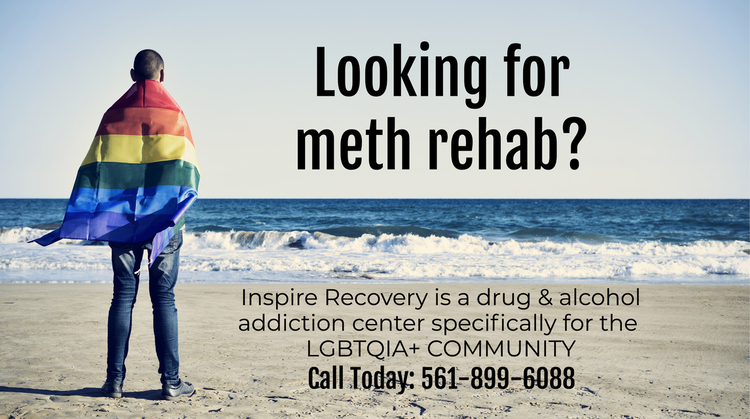 Are you looking for rehab for meth addiction? Inspire Recovery LGBT addiction rehab can help!