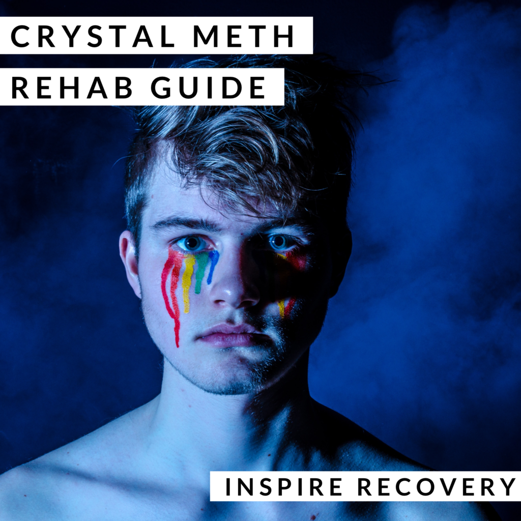 Crystal Meth Rehab Guide by Inspire Recovery LGBT addiction rehab center