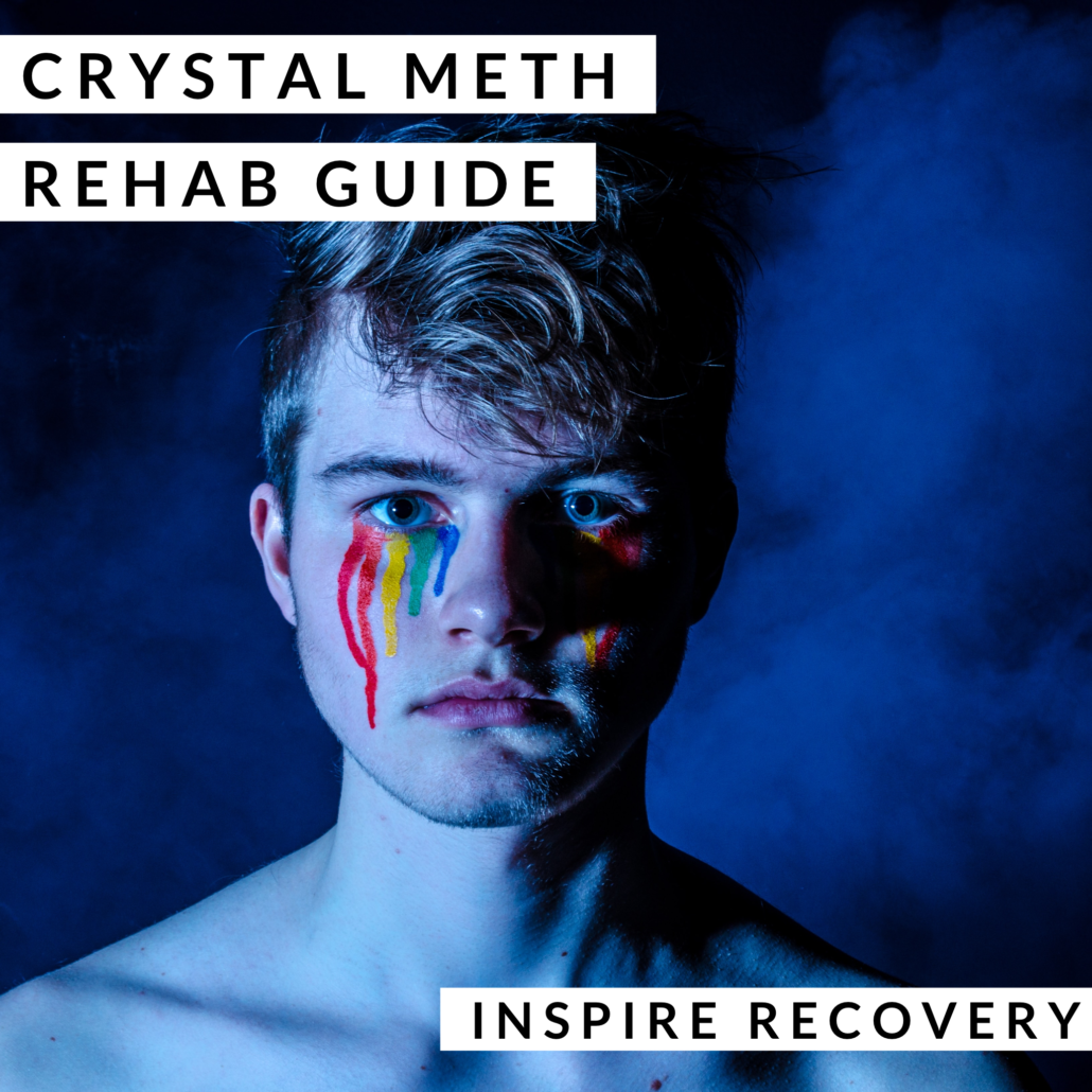 Crystal Meth Rehab Guide Inspire Recovery LGBTQ Addiction Rehab