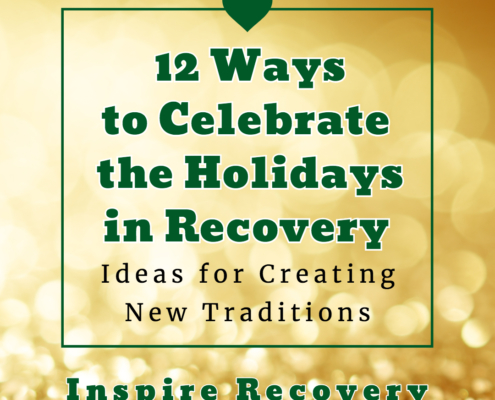 Celebrating Holidays in Recovery