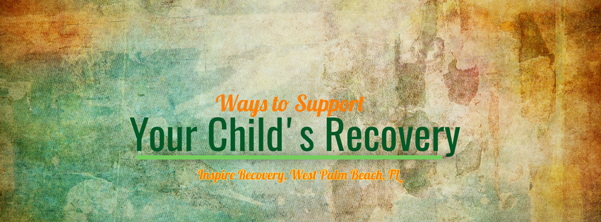 Ways to Support Your Child in Recovery