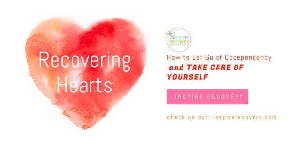 How to let go of Codependency and Take Care