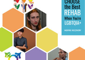 How to Choose the Best Rehab When You're LGBT, Inspire Recovery