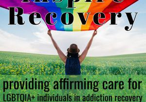 LGBT affirming care addiction treatment inspire recovery